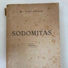 Libros de segunda mano: SODOMITAS , SODOMIA Y COMUNISMO - M. CARLAVILLA - EDITORIAL NOS 1956. Lote 222311646