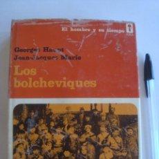 Libros de segunda mano: LOS BOLCHEVIQUES - HAUPT & MARIE (ERA, MÉXICO, 1972). URSS REVOLUCIÓN RUSA RUSIA. Lote 222312015