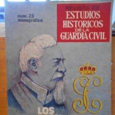 Libros de segunda mano: REVISTA DE ESTUDIOS HISTORICOS DE LA GUARDIA CIVIL. NUM. 23 MONOGRAFICO. LOS DOCUMENTOS DE LA EPOCA. Lote 222313067