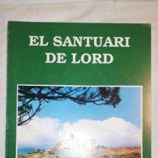 Libros de segunda mano: SANTUARI DE LORD RAMON GARCIA I ESCALÉ. Lote 222313195