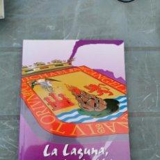 Libros de segunda mano: LA LAGUNA, PINCELADAS HISTORICAS, GRUPO FILATELICO Y NUMISMATICO DE TENERIFE, 1997. Lote 222313362