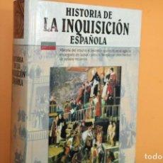 Libros de segunda mano: HISTORIA DE LA INQUISICION ESPAÑOLA / MARTIN WALKER. Lote 222314130