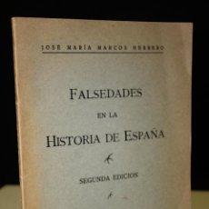 Libros de segunda mano: FALSEDADES EN LA HISTORIA DE ESPAÑA.. Lote 222314190