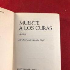 Libros de segunda mano: MUERTE A LOS CURAS. Lote 222318688