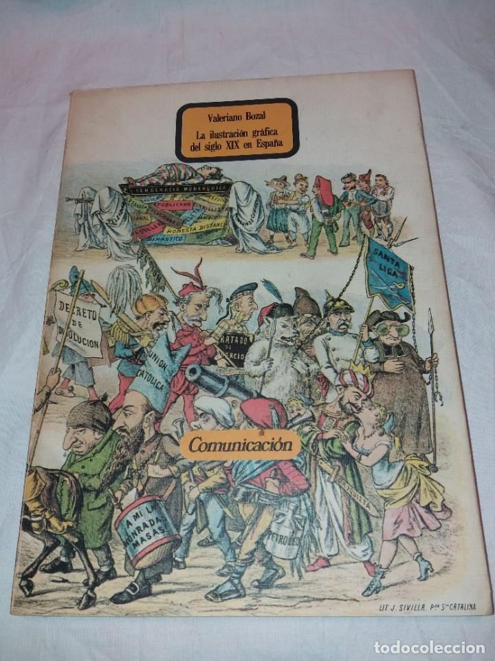 LA ILUSTRACION GRAFICA DEL SIGLO XIX EN ESPAÑA, VALERIANO BOZAL. COMUNICACION 1979 (Libros de Segunda Mano - Bellas artes, ocio y coleccionismo - Otros)
