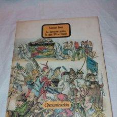 Libros de segunda mano: LA ILUSTRACION GRAFICA DEL SIGLO XIX EN ESPAÑA, VALERIANO BOZAL. COMUNICACION 1979. Lote 222329467