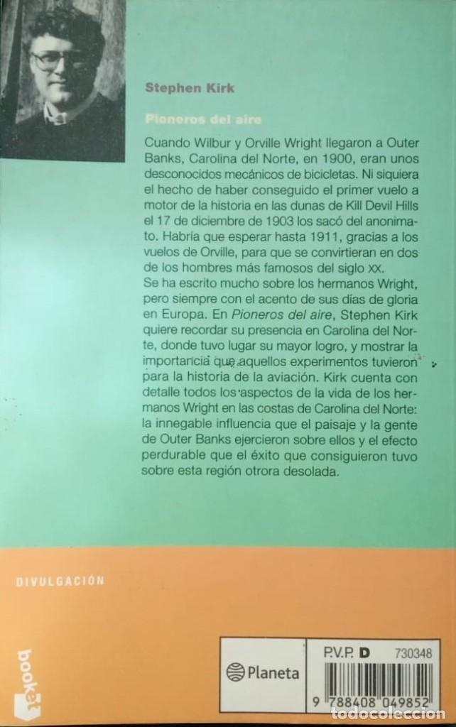 Libros de segunda mano: PIONEROS DEL AIRE. LOS HERMANOS WRIGTH - Stephen Kirk - Foto 2 - 222341801
