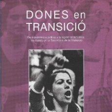 Libros de segunda mano: DONES EN TRANSICIÓ, MARY NASH. Lote 222368263