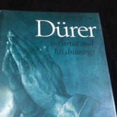 Libros de segunda mano: DÜRER: THE ARTIST AND HIS DRAWINGS. CHRISTOPHER WHITE, PHAIDON 1981. INGLÉS ILUSTRADA.. Lote 222390330