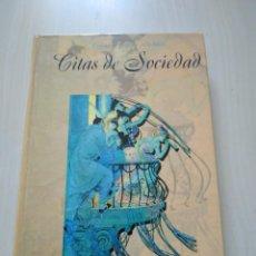 Libros de segunda mano: CITAS DE SOCIEDAD - REDONDO Y VALES. LIBSA. Lote 222406761