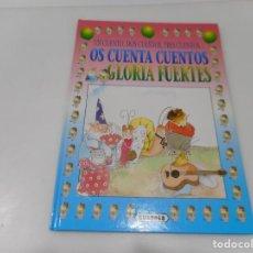 Libros de segunda mano: GLORIA FUERTES UN CUENTO, DOS CUENTOS, TRES CUENTOS...OS CUENTA CUENTOS Q3321T. Lote 222425572