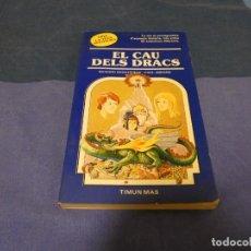 Libri di seconda mano: LIBROJUEGO EN CATALAN TRIA LA TEVA PROPIA AVENTURA 20 EL CAU DELS DRACS. Lote 222435903