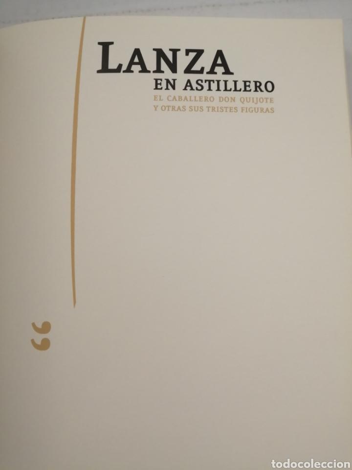 Libros de segunda mano: LANZA EN ASTILLERO. El Caballero Don Quijote y otras sus tristes figuras (Primera edición) - Foto 8 - 222439783