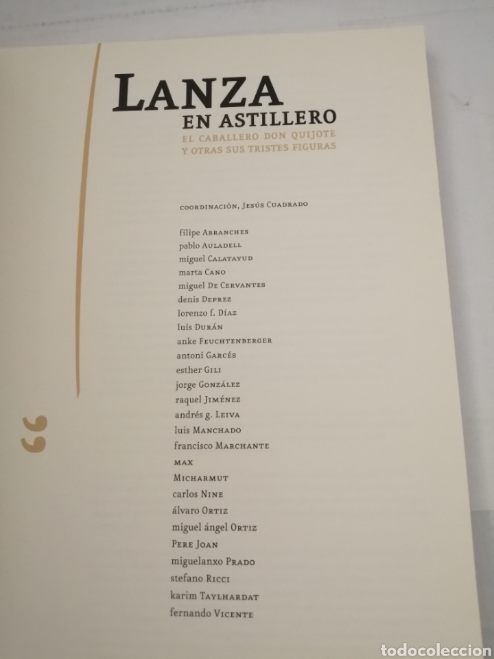 Libros de segunda mano: LANZA EN ASTILLERO. El Caballero Don Quijote y otras sus tristes figuras (Primera edición) - Foto 9 - 222439783