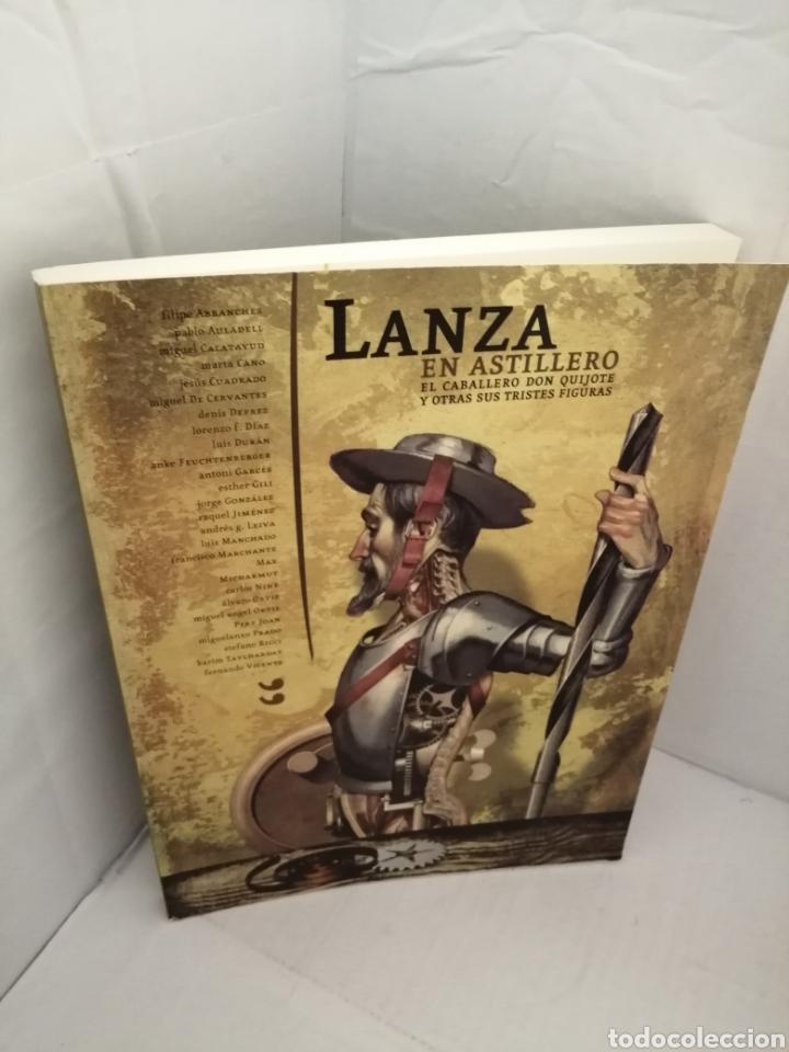 Libros de segunda mano: LANZA EN ASTILLERO. El Caballero Don Quijote y otras sus tristes figuras (Primera edición) - Foto 11 - 222439783