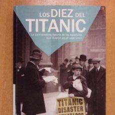 Libros de segunda mano: LOS DIEZ DEL TITANIC / VV.AA. / 1ª ED. 2012. LID / CONTIENE DVD. Lote 222463796