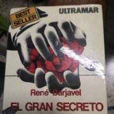 Libros de segunda mano: EL GRAN SECRETO. RENE BARJAVEL. ULTRAMAR. 1975 200 PAG. Lote 222505085