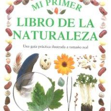 Libros de segunda mano: MI PRIMER LIBRO DE LA NATURALEZA. EDITORIAL MOLINO. Lote 222564226