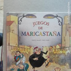 Libros de segunda mano: JUEGOS DE MARICASTAÑA.MARIA FE QUESADA Y MARIA CASTRILLO. ED. TIMUN MAS. ILUSTRADO. Lote 222568560