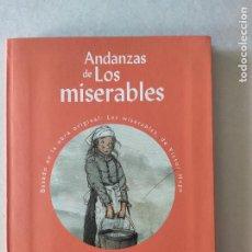 Libros de segunda mano: ANDANZAS DE LOS MISERABLES. LÓPEZ NARVÁEZ, CONCHA/SALMERÓN LÓPEZ, RAFAEL. Lote 222572701