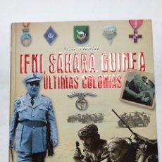 Libros de segunda mano: ATLAS ILUSTRADO IFNI, SAHARA, GUINEA. ULTIMAS COLONIAS POR EDUARDO MARIN FERRER EDITORIAL SUSAETA. Lote 222575223