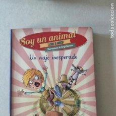 Libros de segunda mano: SOY UN ANIMAL UN VIAJE INESPERADO. LLORT & MACIP. ILUSTRACIONES DE SERGI CAMARA. Lote 222575668