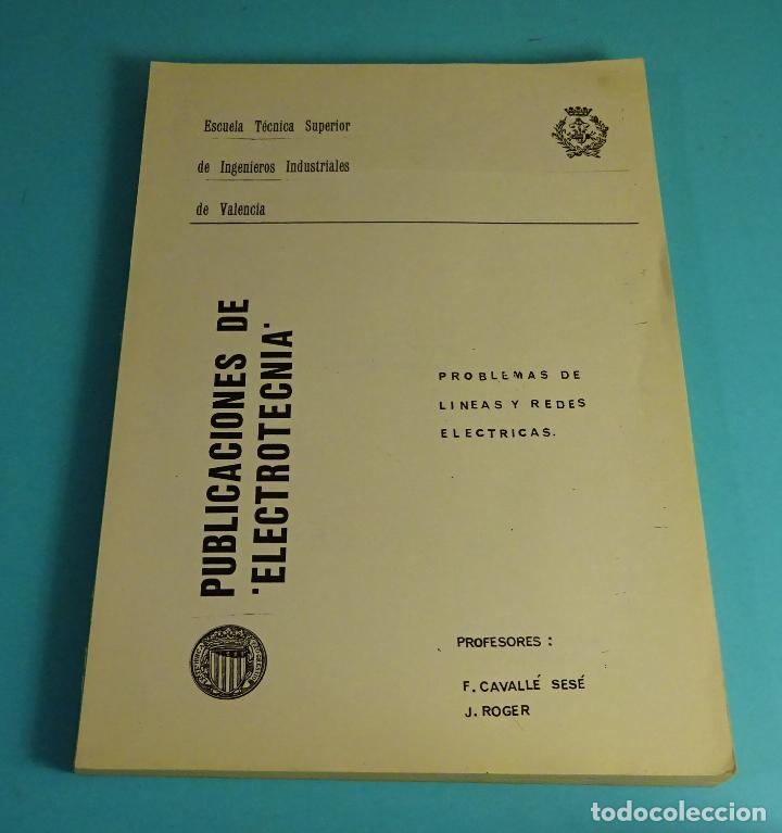 PROBLEMAS DE LÍNEAS Y REDES ELÉCTRICAS. CAVALLÉ / ROGER. INGENIERÍA INDUSTRIAL (Libros de Segunda Mano - Ciencias, Manuales y Oficios - Otros)