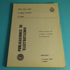 Libros de segunda mano: PROBLEMAS DE LÍNEAS Y REDES ELÉCTRICAS. CAVALLÉ / ROGER. INGENIERÍA INDUSTRIAL. Lote 222580515