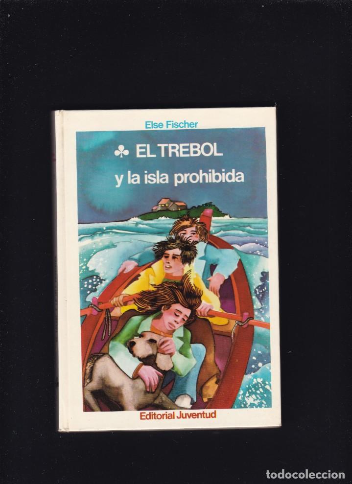 EL TREBOL Y LA ISLA PROHIBIDA - ELSE FISCHER - EDITORIAL JUVENTUD 1977 / 1ª EDICION (Libros de Segunda Mano - Literatura Infantil y Juvenil - Otros)