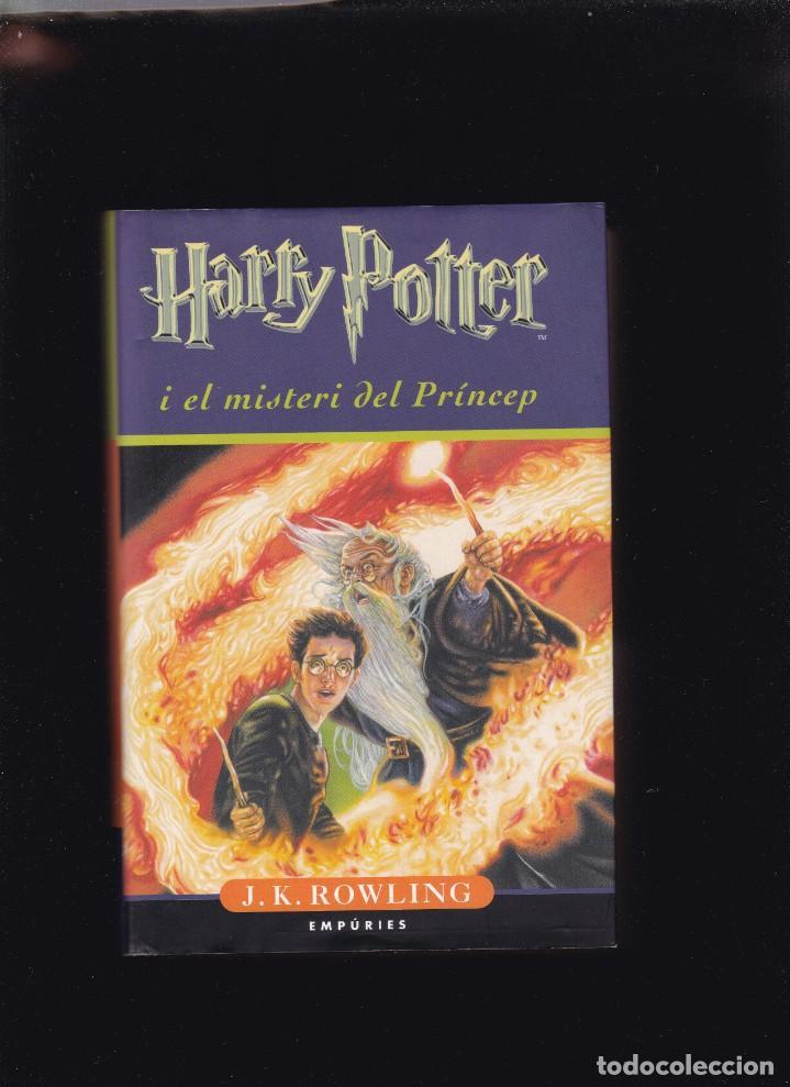 HARRY POTTER I EL MISTERI DEL PRÍNCEP - J. K. ROWLING - EMPÚRIES EDITORIAL 2006 / 1ª EDICIÓ (Libros de Segunda Mano - Literatura Infantil y Juvenil - Otros)
