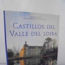 Libros de segunda mano: CASTILLOS DE VALLE DEL LOIRA. ROBERT POLIDORI. JEAN MAIRE PEROUSE DE MONTDOS.EDITORIAL KÖNEMANN 1998. Lote 222603271