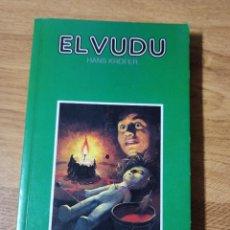 Libros de segunda mano: EL VUDU DE HANS KROFER. Lote 222604868