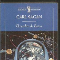 Libros de segunda mano: CARL SAGAN. EL CEREBRO DE BROCA. CRITICA. Lote 222611345