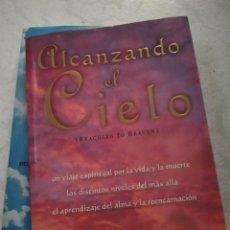 Libri di seconda mano: ALCANZANDO EL CIELO. JAMES VAN PRAAGH. Lote 222612433