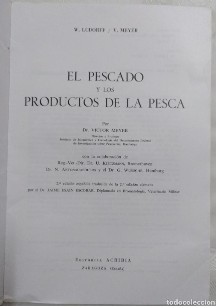 Libros de segunda mano: EL PESCADO Y LOS PRODUCTOS DE LA PESCA. W.LUDORFF/V.MEYER.1973 - Foto 2 - 222616771