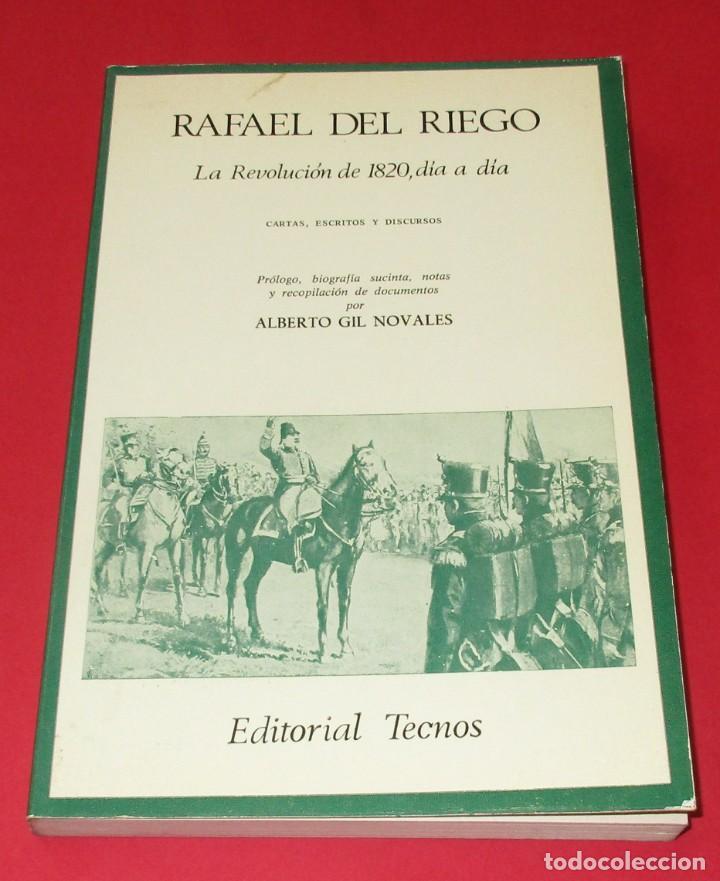 LA REVOLUCIÓN DE 1820, DÍA A DÍA. RAFAEL DEL RIEGO. ED. TECNOS 1976. 229 PÁGINAS. (Libros de Segunda Mano - Historia - Otros)
