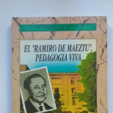 "Livres d'occasion: EL ""RAMIRO DE MAEZTU"", PEDAGOGÍA VIVA - TOMÁS ALVIRA ALVIRA - EDICIONES RIALP1992. Lote 222647957"