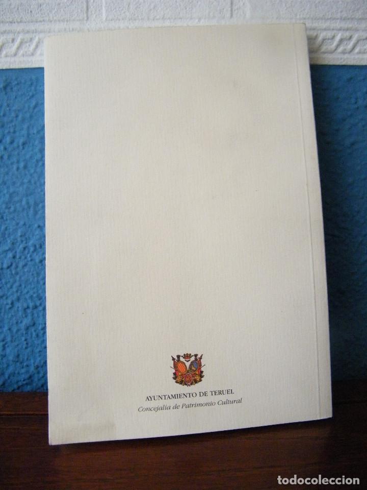 Libros de segunda mano: TESOROS OCULTOS DEL PATRIMONIO ARTÍSTICO DEL AYUNTAMIENTO DE TERUEL - ANA ÁGREDA PINO - Foto 2 - 222661953