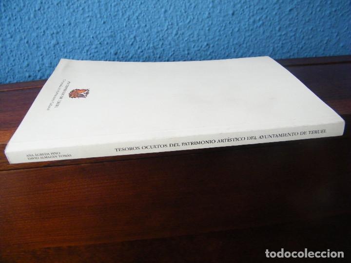 Libros de segunda mano: TESOROS OCULTOS DEL PATRIMONIO ARTÍSTICO DEL AYUNTAMIENTO DE TERUEL - ANA ÁGREDA PINO - Foto 3 - 222661953