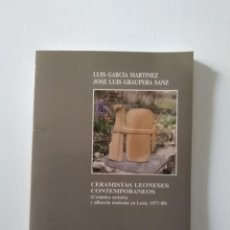 Libros de segunda mano: LIBRO CERAMISTAS LEONESES CONTEMPORANEOS. Lote 222663045