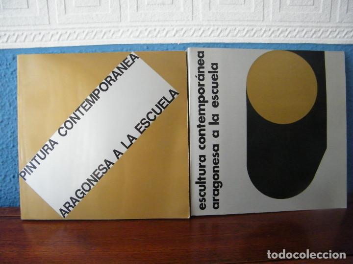 PINTURA Y ESCULTURA CONTEMPORÁNEA ARAGONESA A LA ESCUELA - COORDINACIÓN: MANUEL VAL (Libros de Segunda Mano - Bellas artes, ocio y coleccionismo - Otros)