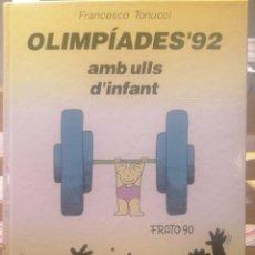 Libros de segunda mano: OLIMPÍADES'92 AMB ULLS D'INFANT. FRANCESCO TONUCCI. BARCANOVA. BARCELONA, 1990.. Lote 222692817