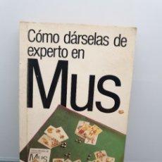 Libros de segunda mano: CÓMO DÁRSELAS DE EXPERTO EN MUS. GUÍAS DEL ENTERADO.. Lote 222724516