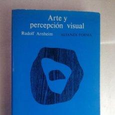 Libros de segunda mano: ARTE Y PERCEPCIÓN VISUAL. (NUEVA VERSIÓN). RUDOLF ARNHEIM. ALIANZA EDITORIAL,. Lote 222724915
