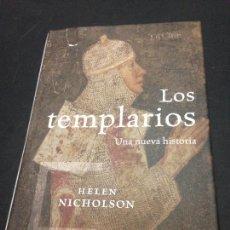 Libros de segunda mano: LOS TEMPLARIOS. UNA NUEVA HISTORIA - HELEN NICHOLSON. Lote 222727742