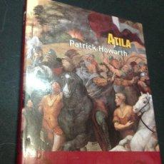 Libros de segunda mano: ATILA - PATRICK HOWARTH. Lote 222727745