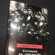 Libros de segunda mano: EICHMANN EN JERUSALÉN - ARENDT, HANNAH. Lote 222727762