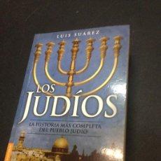 Libros de segunda mano: LOS JUDÍOS - SUÁREZ, LUIS. Lote 222727805