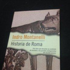 Libros de segunda mano: HISTORIA DE ROMA - MONTANELLI, INDRO. Lote 222727810