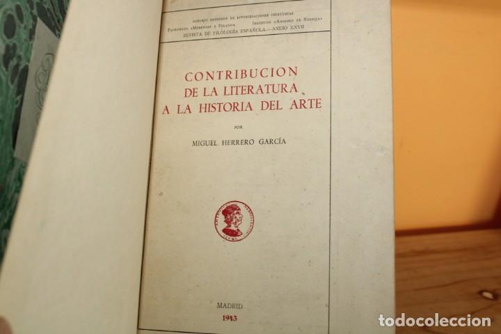 Libros de segunda mano: 1943 / CONTRIBUCION DE LA LITERATURA A LA HISTORIA DEL ARTE POR MIGUEL HERERRO GARCIA - Foto 6 - 222743426